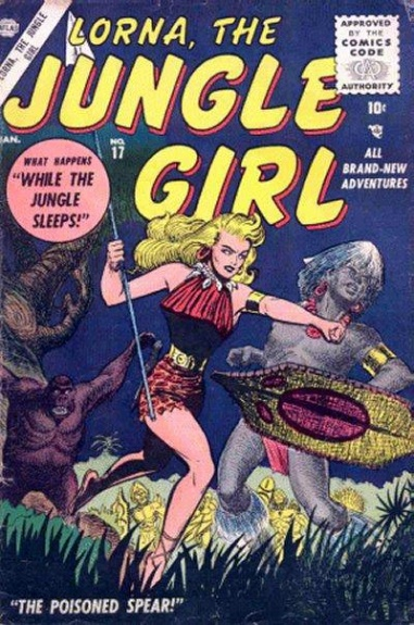 Lorna, the Jungle Girl 17 Cover Image